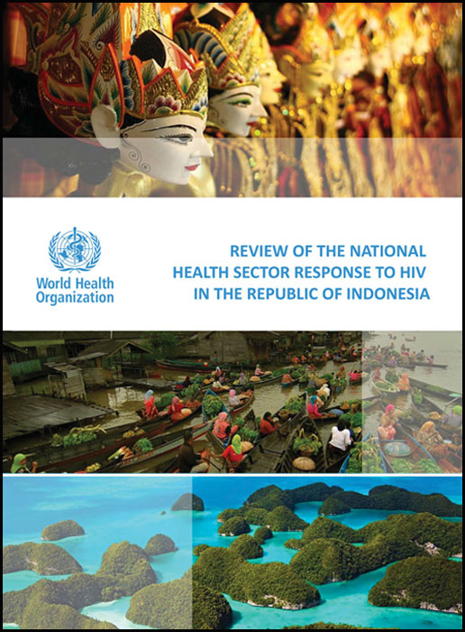 Book Cover: Review of the National Health Sector Response to HIV in Republic Indonesia