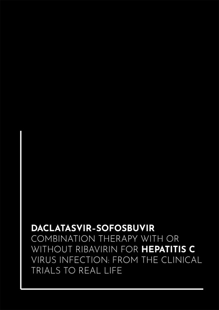 Book Cover: Daclatasvir–sofosbuvir combination therapy with or without ribavirin for hepatitis C virus infection: from the clinical trials to real life