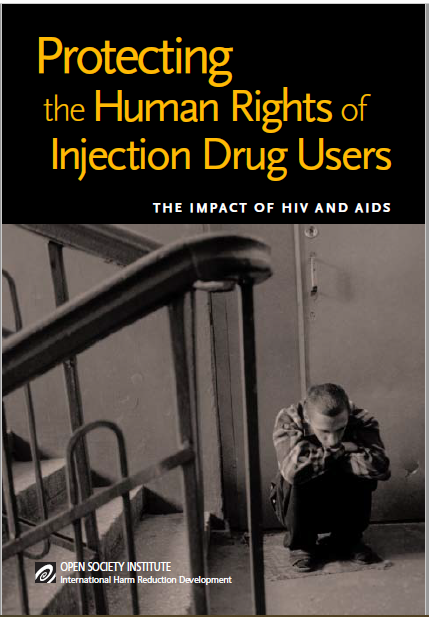 Book Cover: Protecting the Human Rights of Injection Drug Users
