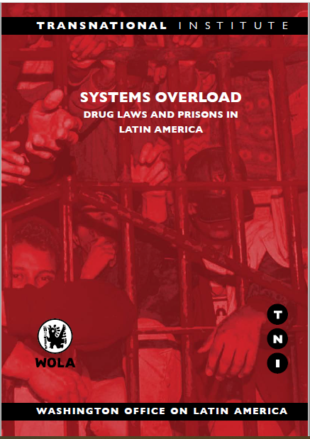 Book Cover: Systems Overload: Drug Laws and Prisons in Latin America
