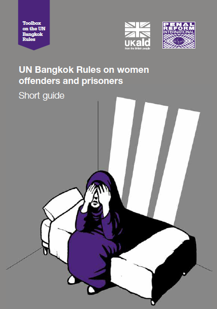 Book Cover: The United Nations Bangkok Rules on women offenders and prisoners