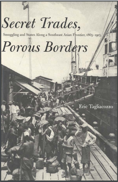 Book Cover: Smuggling and States Along a Southeast Asian Frontier, 1865–1915