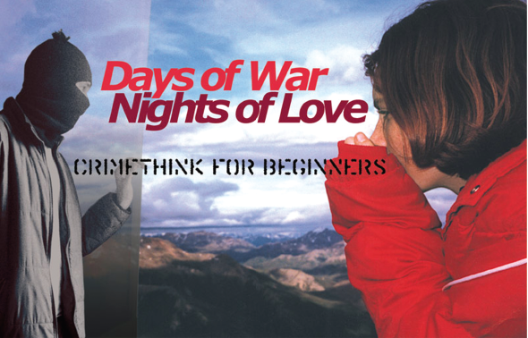 Book Cover: Days of War Nights of Love: Crimethink for Beginners